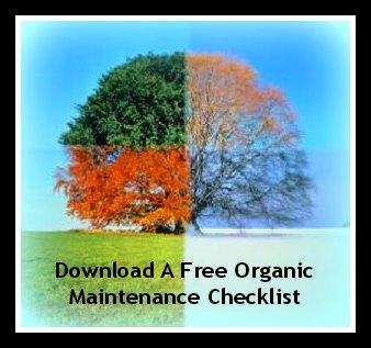 Download a free organic maintenance checklist